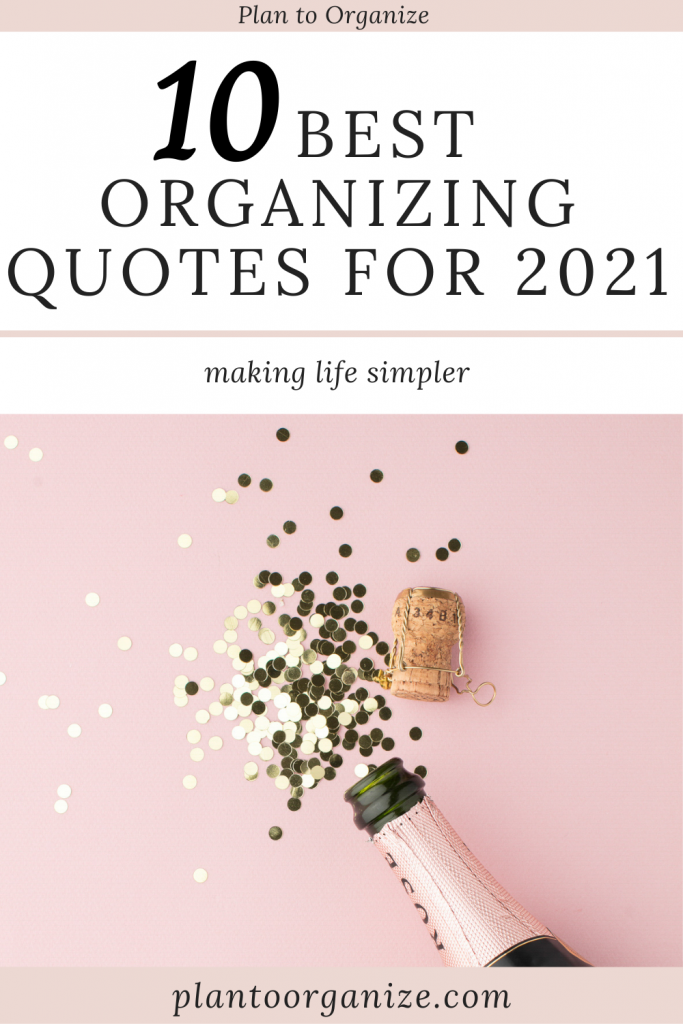 10-best-organizing-quotes-for-2021