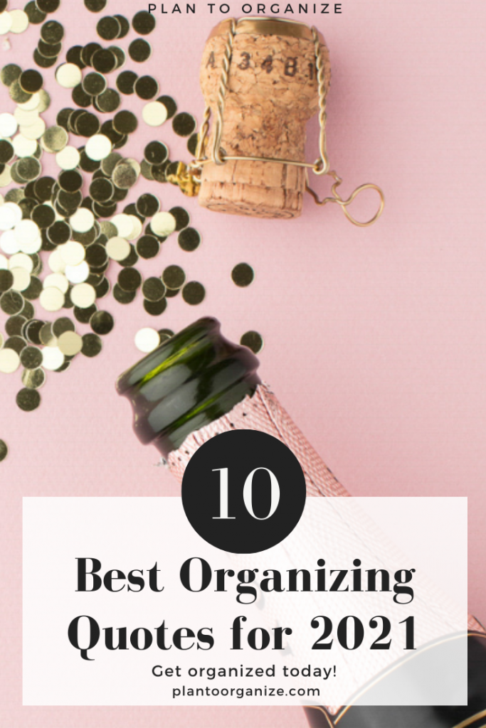 10-best-organizing-quotes-for-2021-to-help-you-get-organized