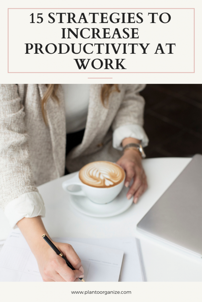 15-STRATEGIES-TO-INCREASE-PRODUCTIVITY-AT-WORK