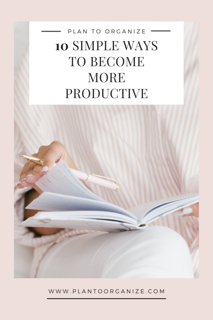 ten-simple-ways-to-become-more-productive