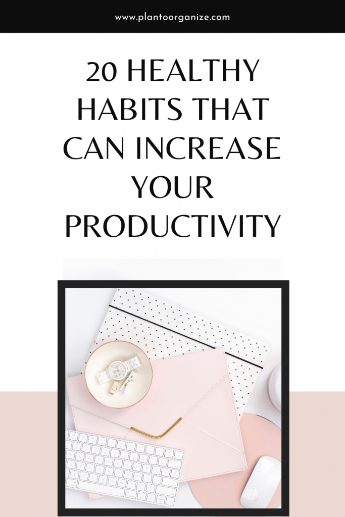 20-healthy-habits-that-can-increase-your-productivity