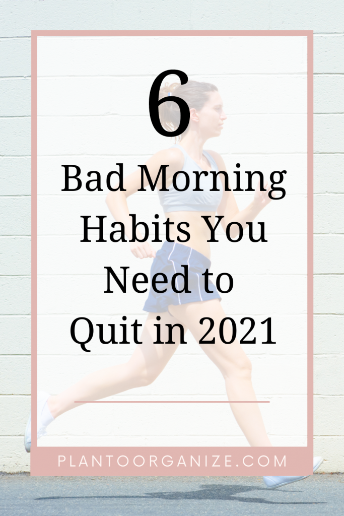 six-bad-morning-habits-to-quit-in-2021