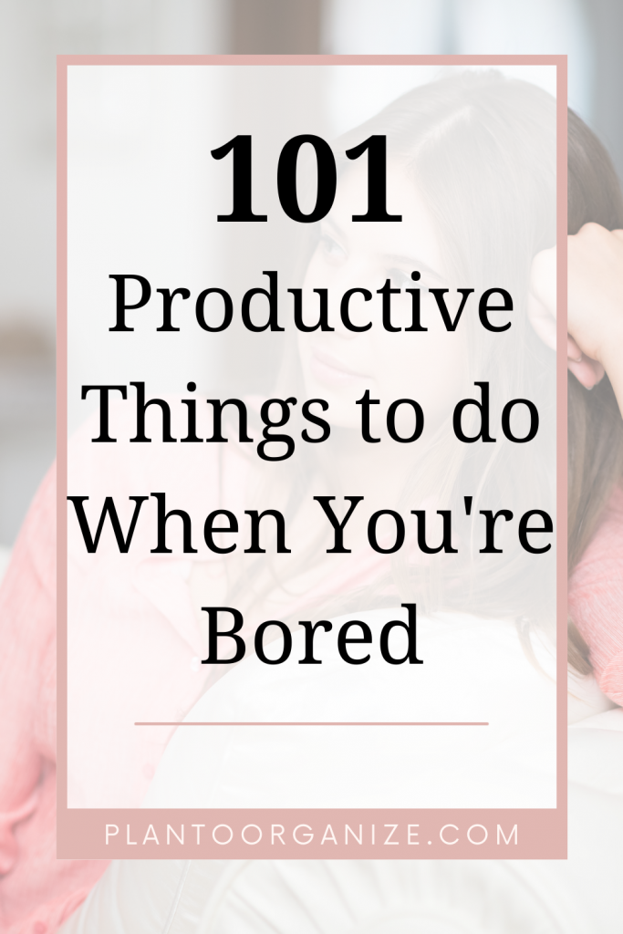 productive-things-to-do-when-you-are-bored